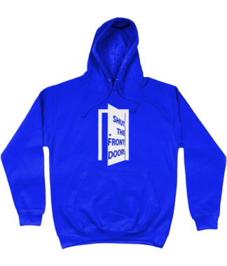 Shut the Front Door Hoodie in Blue