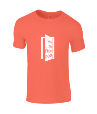 Shut the Front Door T-Shirt in Orange