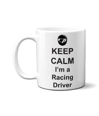 Keep Calm I'm a Racing Driver Mug