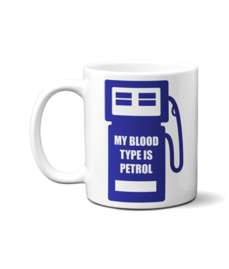 My Blood Type is Petrol Mug