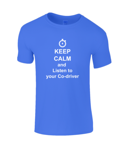 Keep Calm and Listen to your Co-driver T-Shirt in Blue