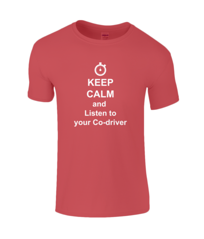 Keep Calm and Listen to your Co-driver T-Shirt in Red