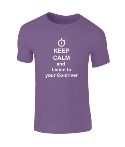 Keep Calm and Listen to your Co-driver T-Shirt in Purple