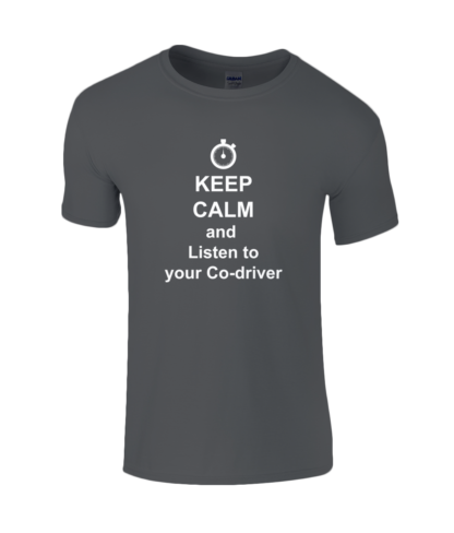 Keep Calm and Listen to your Co-driver T-Shirt in Black