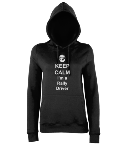 Keep Calm I'm a Rally Driver Hoodie in Black