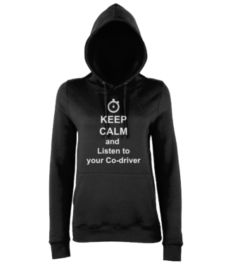 Keep Calm and Listen to your Co-driver Hoodie in Black