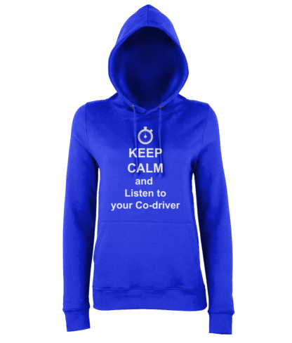 Keep Calm and Listen to your Co-driver Hoodie in Blue