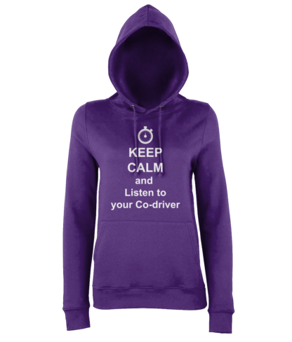Keep Calm and Listen to your Co-driver Hoodie in Purple