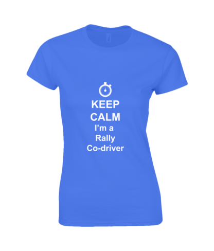 Keep Calm I'm a Rally Co-driver T-Shirt in Blue
