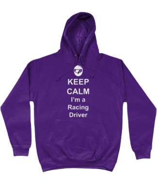 Keep Calm I'm a Racing Driver Hoodie in Purple