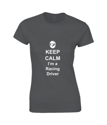 Keep Calm I'm a Racing Driver T-Shirt in Black