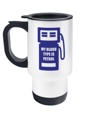 My Blood Type is Petrol Travel Mug