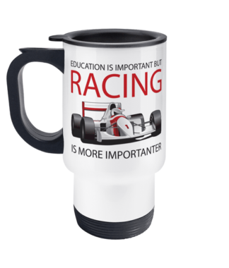 Racing is ImportanterTravel Mug