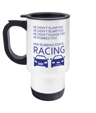 Rubbing Racing Travel Mug