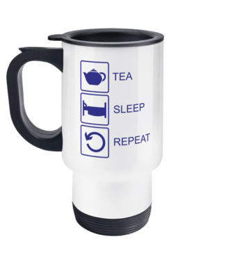 Tea Sleep Repeat Travel Mug
