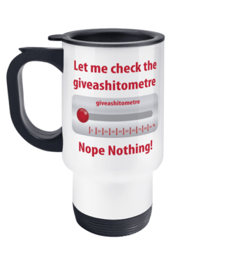 giveashitometre Travel Mug