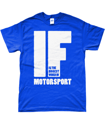 IF is the Biggest Word T-Shirt in Blue