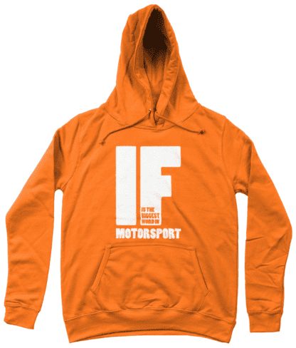 IF is the Biggest Word Hoodie in Orange