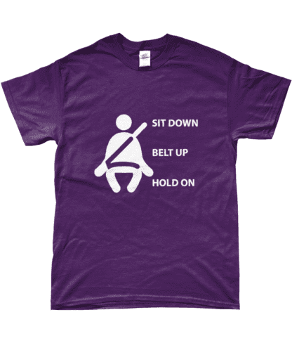 Sit Down Belt Up Hold On T-Shirt in Purple